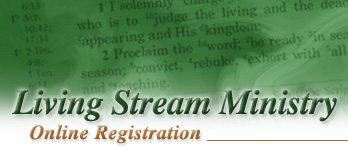 Living Stream Ministry - Online Registration